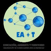 EA+T - Educación, Ambiente y Territorio